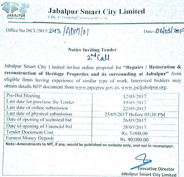 Renovation, Restoration & Redevelopment of Heritage Buildings and surroundings at Jabalpur. Last Date of Purchase of Tender : 19-05-2017 and Last Date of Online Submission : 22-05-2017